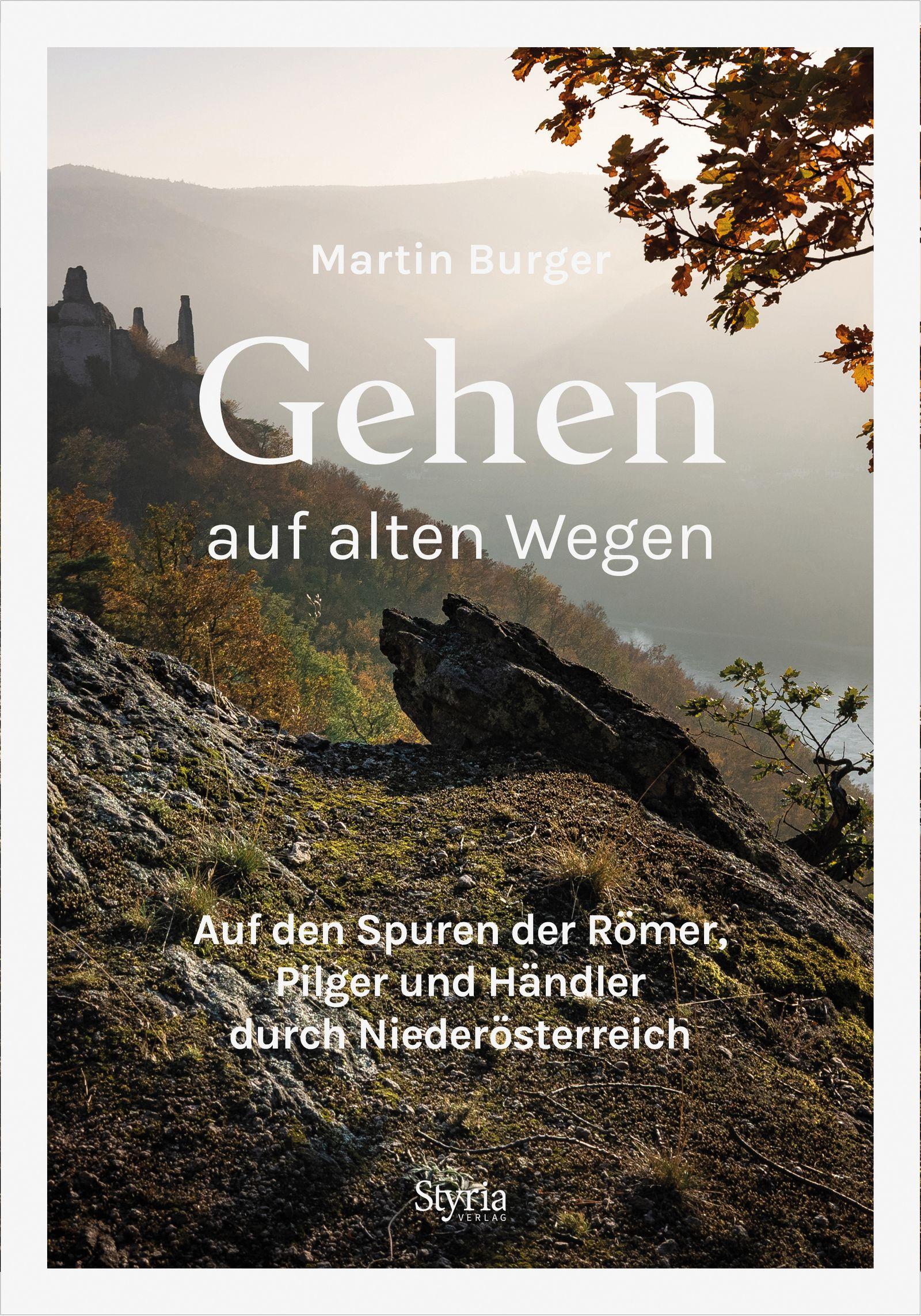 BUCHCOVER Martin Burger / Gehen auf alten Wegen