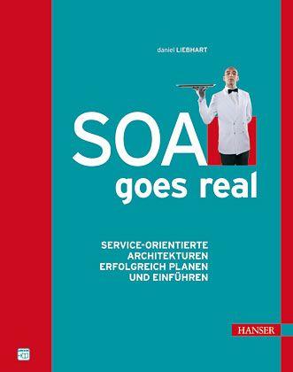 """Daniel Liebhart: Der Autor schrieb das Buch """"SOA goes real"""""""