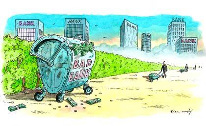 Der Staat als Mülltonne für den Giftmüll der Banken: Die Bad Bank gilt nicht als Königsweg