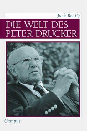Die meisten Managementmoden sind unsinnig und irreführend: Peter F. Drucker