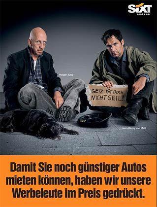 """""""Feuerwerk auf allen Kanälen"""": Die Agentur von Holger Jung und Jean-Remy von Matt (hier auf einem Sixt-Werbeplakat) liegt im Kreativ-Index 2007 ganz vorn"""