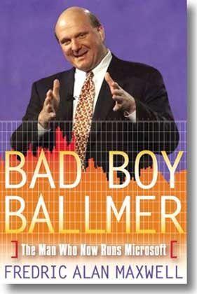 """Die erste Ballmer-Biografie ist auf dem Markt, der Titel lautet: """"Bad Boy Ballmer"""""""