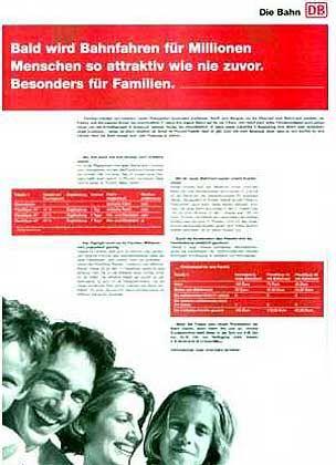 Kandidat 5: Deutsche Bahn. Eine Zeitungsannonce zeigte, dass die Bahn ihre eigenen Preise nicht kennt - das Unternehmen berechnete Rabatte falsch.