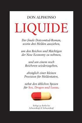 """""""Liquide"""": Don Alphonsos Abrechnung mit den Gebaren der Neuen Wirtschaft"""