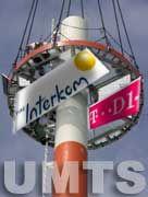 Aufbau einer UMTS-Sendestation: Zu viele Masten - zu viele Netzbetreiber