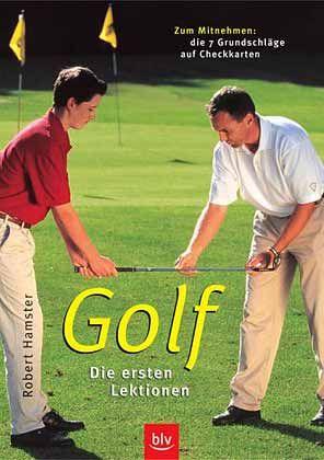 """Robert Hamster: """"Golf. Die ersten Lektionen"""", BLV Verlag, 144 Seiten, 15,95 Euro."""