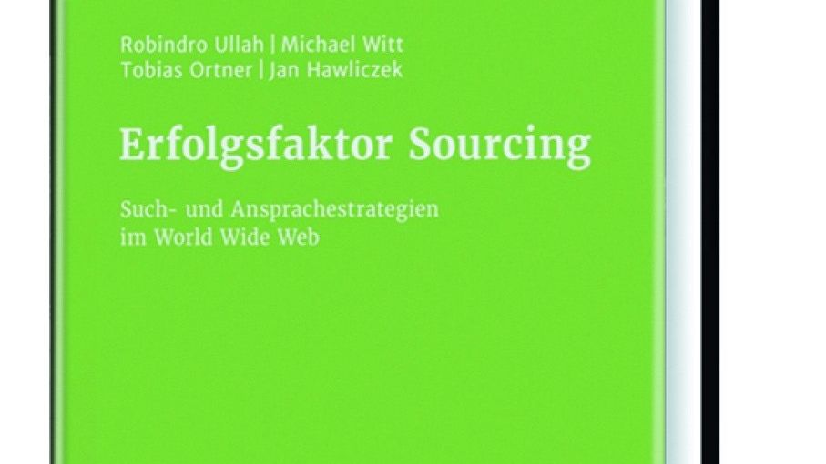 Robindro Ullah et al.Erfolgsfaktor Sourcing Schäffer Poeschel 2017, 141 Seiten, 39,95 Euro