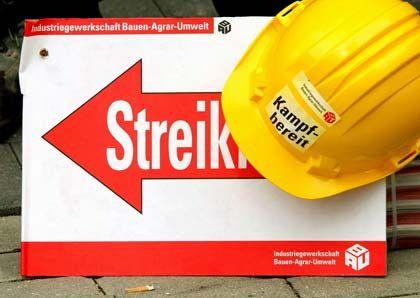 Kampfbereit: Ab Montag wollen Bauarbeiter in Niedersachsen und Schleswig-Holstein streiken