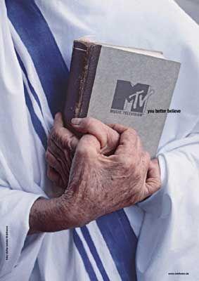 Auch Mutter Theresa hört Musik: MTV mit Sendungsbewusstsein..
