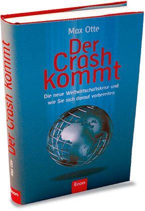 """Max Otte: """"Der Crash kommt""""; Econ, 300 Seiten, 18 Euro."""