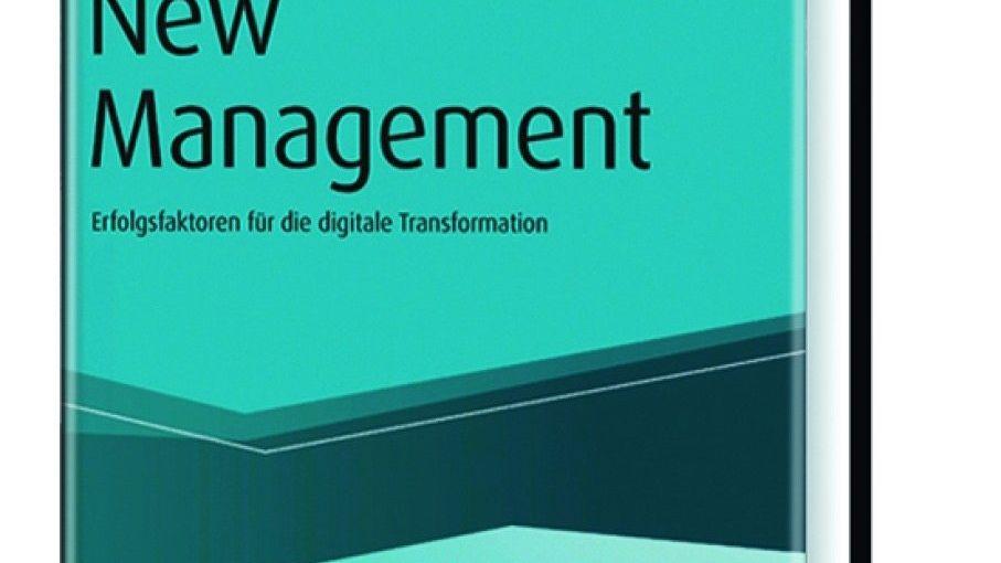 Marcus SassenrathNew Management Haufe Verlag 2017, 194 Seiten, 39,95 Euro