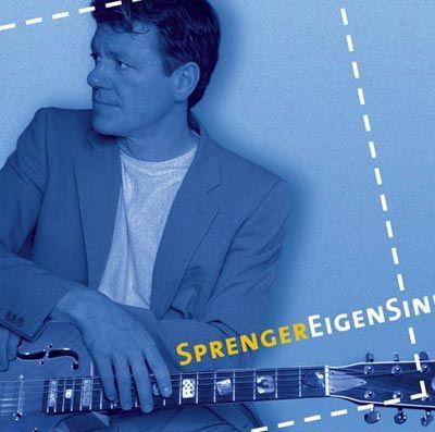 Sprenger-CD: EigenSinn
