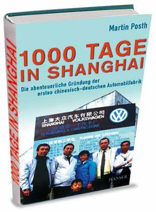 """Martin Posth: """"1000 Tage in Shanghai"""", Hanser, 250 Seiten, 19,90 Euro."""