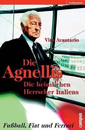 """Vito Avantario: """"Die Agnellis"""", Campus, Frankfurt 2002, 230 Seiten, 21,50 Euro."""