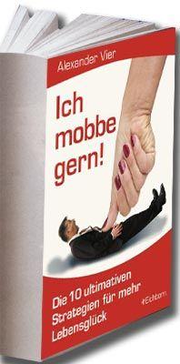 """""""Ich mobbe gern"""" schrieb Margot Haussmann alias Alexander Vier für Eichborn"""