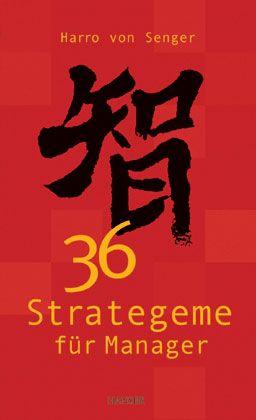 Lernhilfe: 36 Strategeme für Manager, kürzlich erschienen im Hanser-Verlag