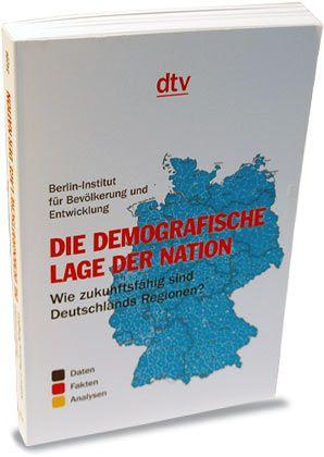 """Berlin-Institut (Hg.): """"Die demografische Lage der Nation""""; DTV, 192 Seiten, 10 Euro."""