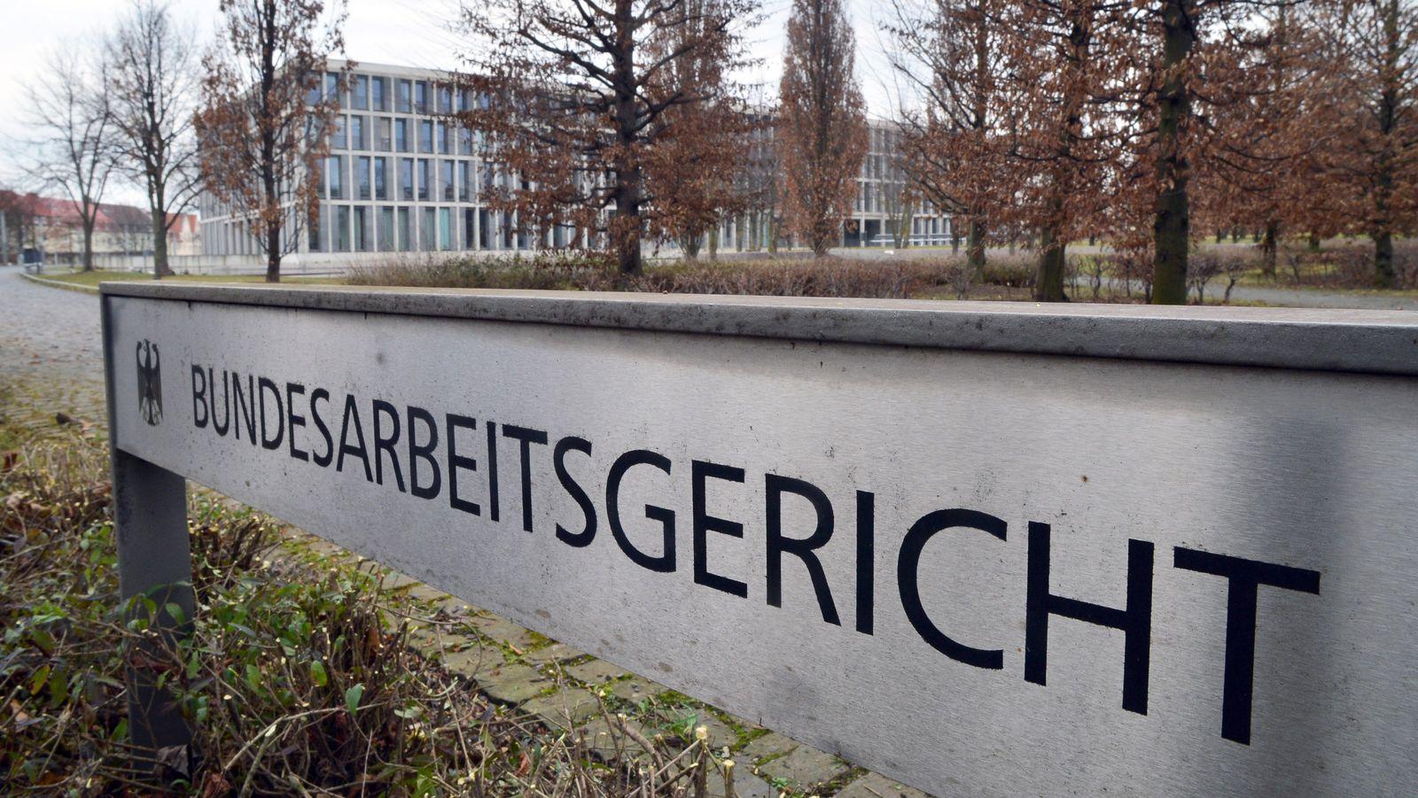 Bundesarbeitsgericht in Erfurt / BAG
