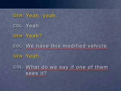 Aufzeichnungen der Abhörprotokolle. Die Sprecher unterhalten sich über modifizierte Fahrzeuge, die zur Waffenfabrik al Kindi gehören sollen...