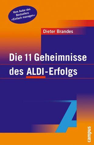 Die 11 Geheimnisse des Aldi-Erfolgs: Der Bestseller von Dieter Brandes ist kürzlich als Hörbuch erschienen