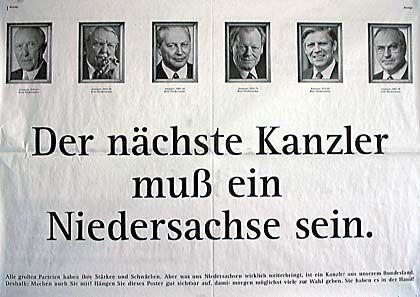 Engagement für einen Sozialdemokraten: Landtagswahlwerbung für Gerhard Schröder