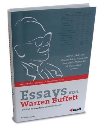 """Lawrence A. Cunningham: """"Essays von Warren Buffett. Ein Buch für Investoren und Unternehmer""""; Finanzbuch, 299 Seiten, 34,90 Euro."""