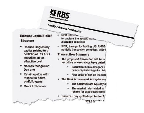 """""""Streng Vertraulich"""": Mit Offerten wie diesem Deal der RBS (""""Reduzieren Sie Ihr regulatorisches Kapital - zu attraktiven Kosten"""") können Banken Risiken aus ihrer Bilanz verschwinden lassen."""