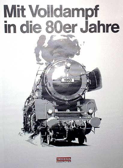 Nixdorf-Werbung: Mit veralteter Technik ging es in den 80er Jahren mit Volldampf in die Krise.