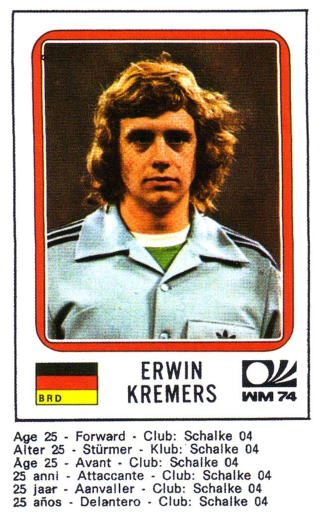Nur Fans kennen ihn noch: Erwin Kremers war ein Spieler von Schalke 04, de bei der Weltmeisterschaft des Jahres 1974 mittat